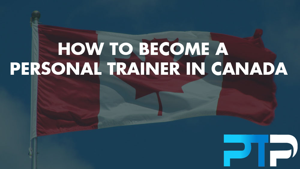 How To Become A Personal Trainer In Canada